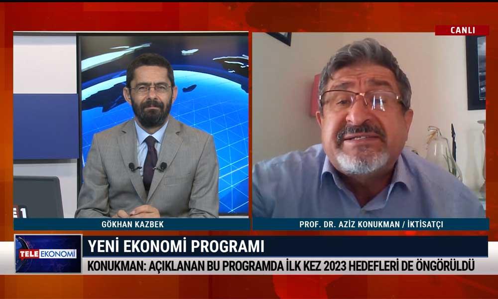 Prof. Dr. Aziz Konukman: Berat Albayrak 2023 yılında ben sizi 2500 dolar fakirleştireceğim, size söz veriyorum diyor