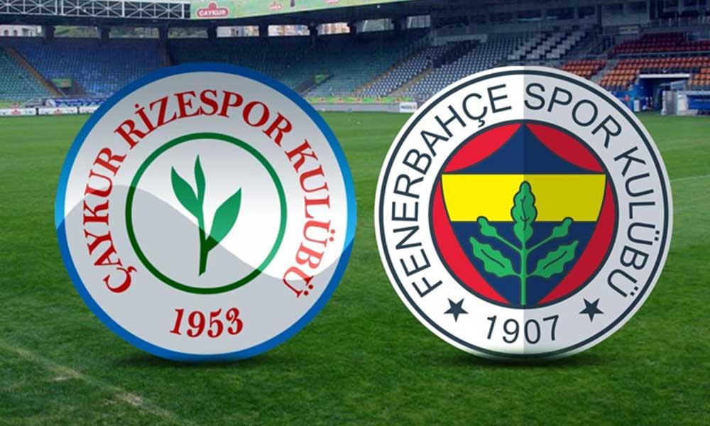 Süper Lig' başlıyor; Çaykur Rizespor-Fenerbahçe maçının 11'leri belli oldu