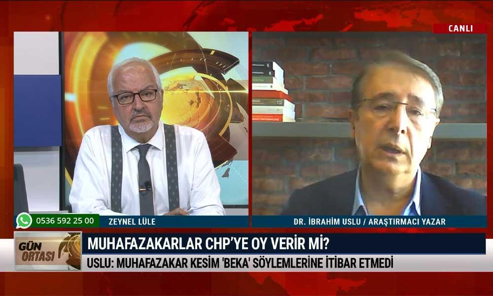 İbrahim Uslu: CHP özgürlükçü bir proje hazırlarsa muhafazakar seçmenle iletişim kurar