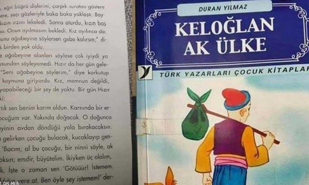 Seri tecavüzün anlatıldığı Keloğlan kitabı için bakanlıktan skandal karar!