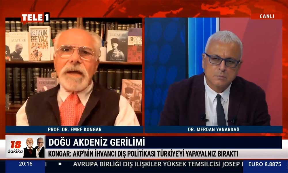 Emre Kongar: Neden birdenbire, durup dururken Akdeniz'de Türkiye köşeye sıkıştı?