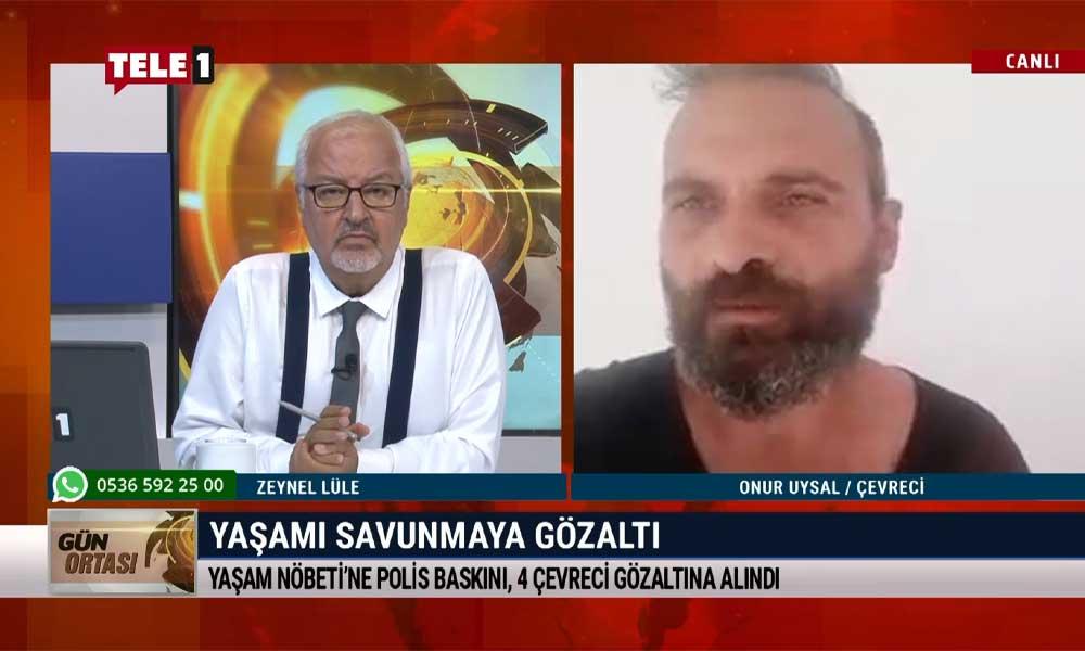 Kazdağları'nı savunurken gözaltına alınan Uysal: Biz bu nöbeti devam ettireceğiz