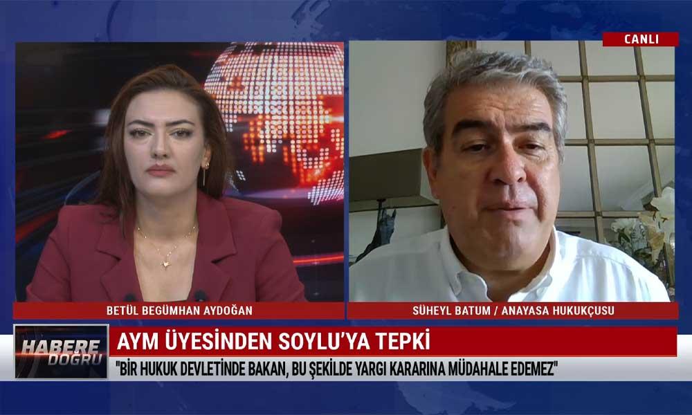 Süheyl Batum: Süleyman Soylu yargıya yüzde 100 müdahale etmiştir
