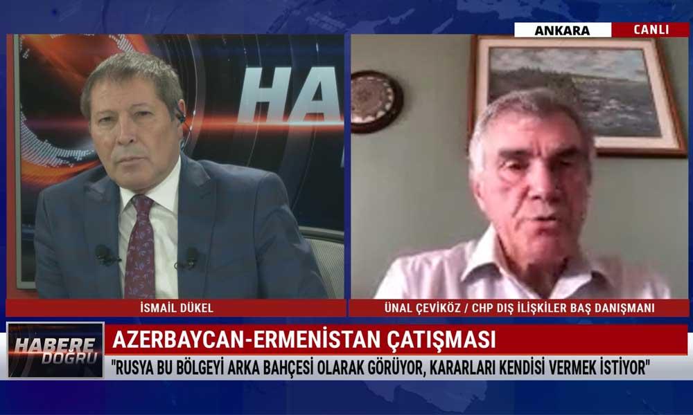 Ünal Çeviköz: Türkiye, Rusya, İran dikkatli davranmalı; bölgesel savaşa yol açmamalı