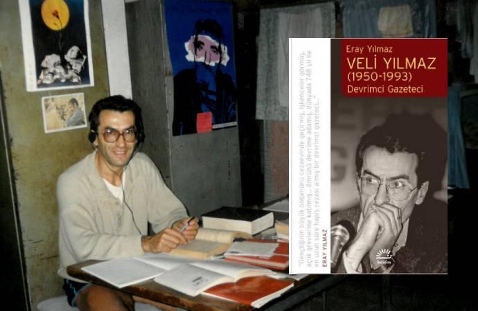 Dünyanın en ağır basın cezasına çarptırılan Veli Yılmaz'ın hayatı kitap oldu