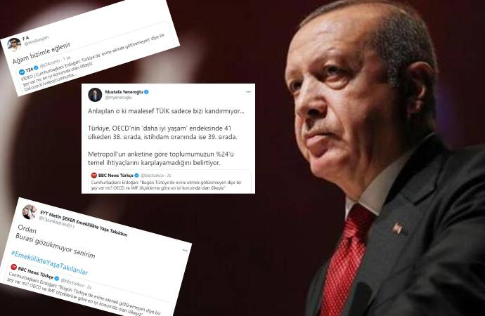 """""""Türkiye'de evine ekmek götüremeyen diye bir şey var mı?"""" diyen Erdoğan'a tepki; """"Ağam bizle eğlenir"""""""