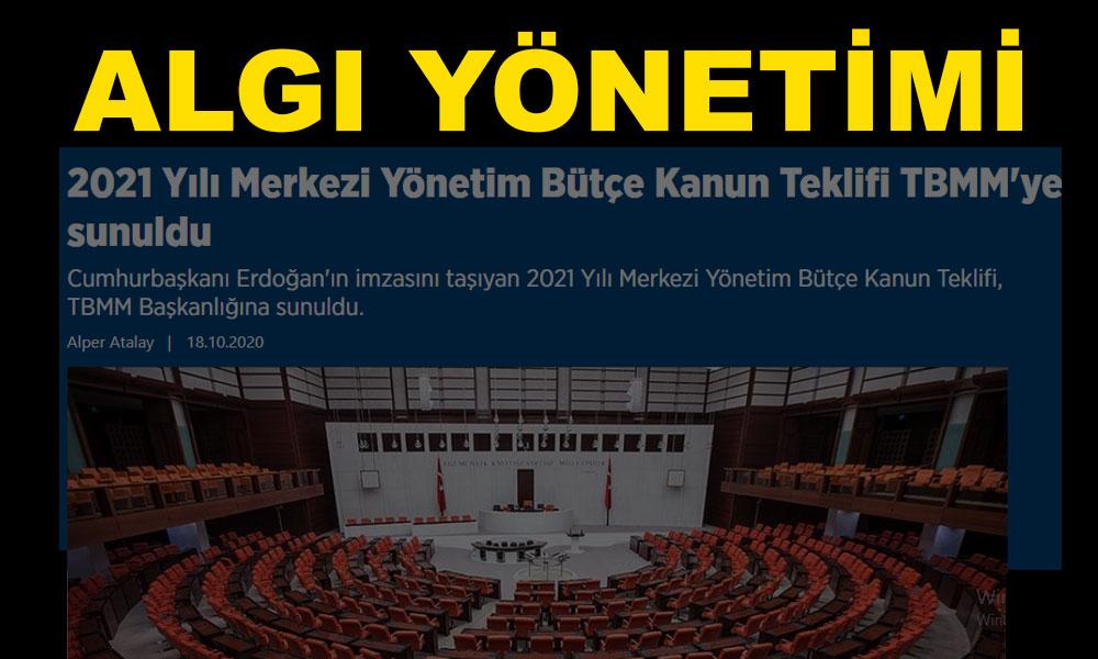Anadolu Ajansı'nın 'Bütçe Meclis'e sunuldu' haberi yalan çıktı
