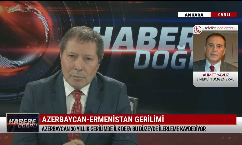 Emekli Tümgeneral Ahmet Yavuz: Ermenistan savaş suçu işliyor