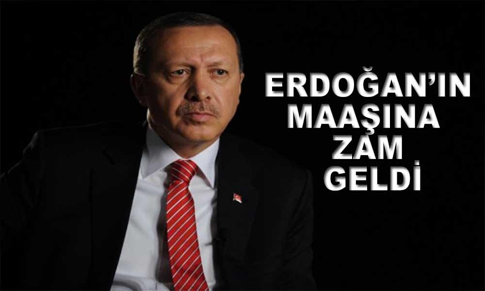 Erdoğan'ın maaşı 88 bin TL olacak