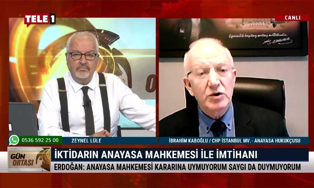 İbrahim Kaboğlu: Ağır ceza mahkemesinin yaptığı büyük bir skandaldır, bundan bir an önce geri dönülmeli