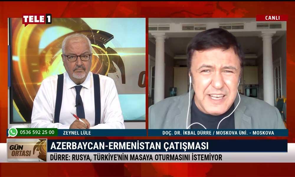 İkbal Dürre: Rusya çok kaygılı, Türkiye ile masaya oturmak istemiyor
