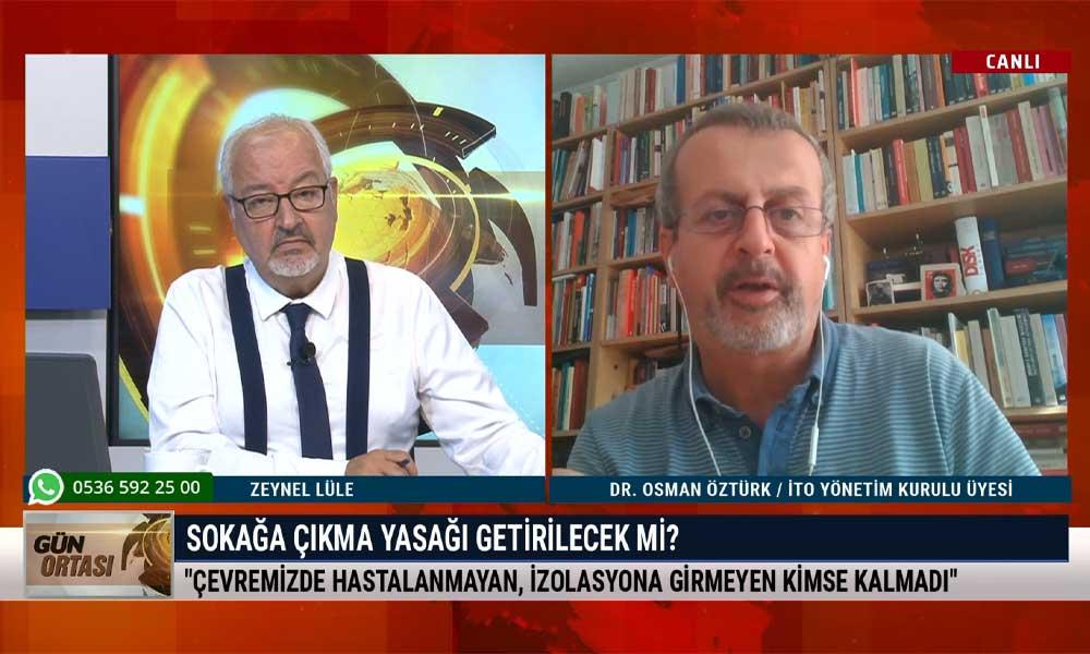 İTO Yönetim Kurulu üyesi Dr. Osman Öztürk: Çevremizde hastalanmayan, izolasyona girmeyen kimse kalmadı