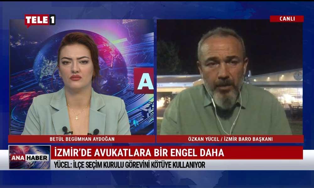 İzmir Barosu Başkanı Özkan Yücel: Gerçek niyetin farkındayız, bunun bir prova olduğunu düşünüyoruz