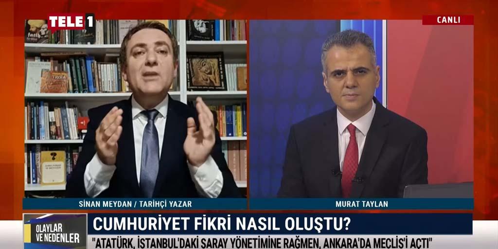 """Sinan Meydan """"Atatürk'e değil, Cumhuriyete karşılar"""" – OLAYLAR VE NEDENLER"""
