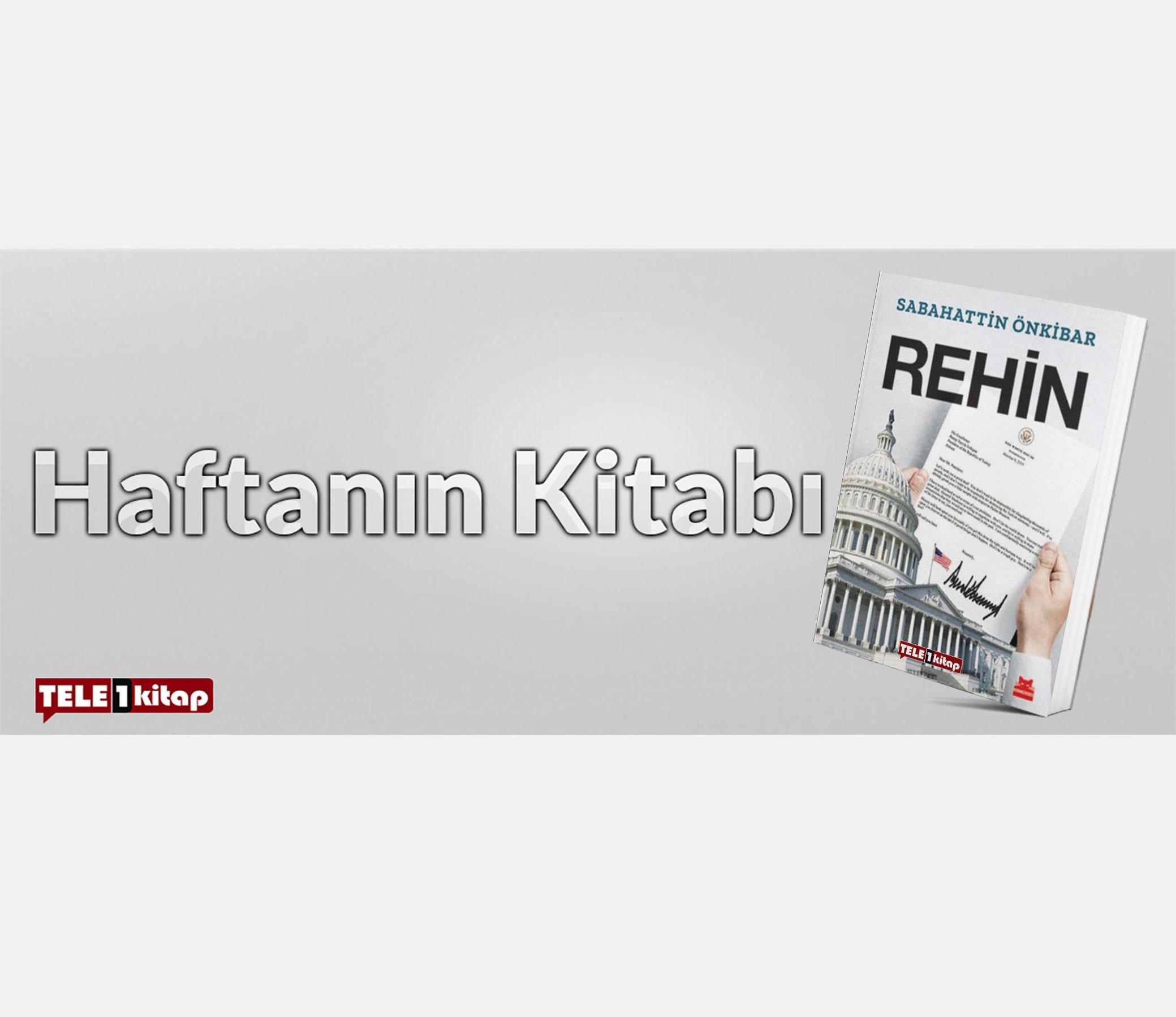 Haftanın Kitabı | Sabahattin Önkibar-REHİN