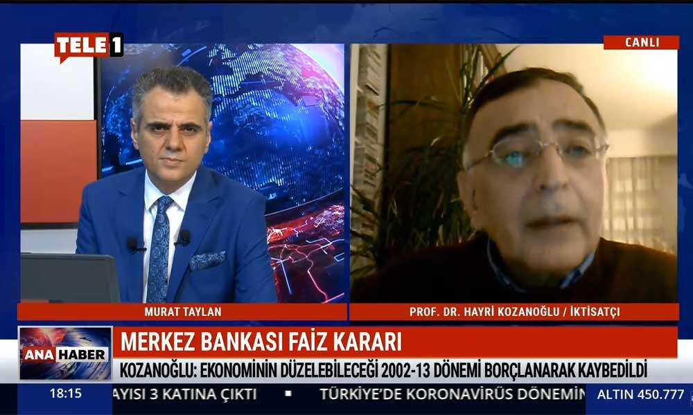 Merkez Bankası'nın faiz kararı ne anlama geliyor? İktisatçı Prof. Dr. Hayri Kozanoğlu yorumladı – TELE1 ANA HABER