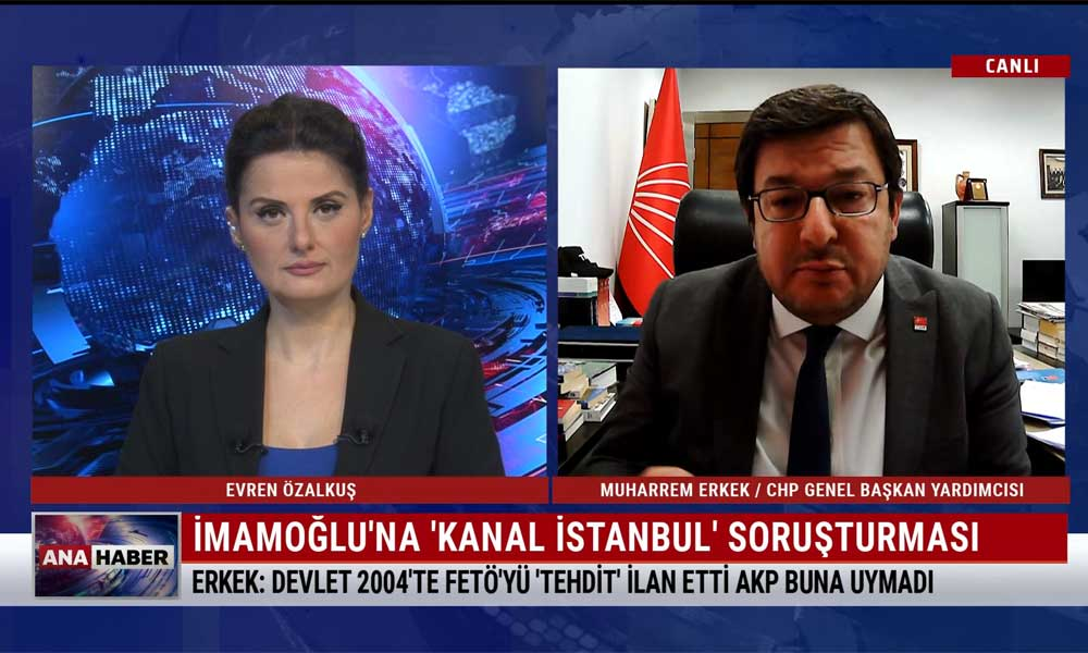 CHP Genel Başkan Yardımcısı Muharrem Erkek: Bir avuç insanın rant projesi devlet projesi olabilir mi?