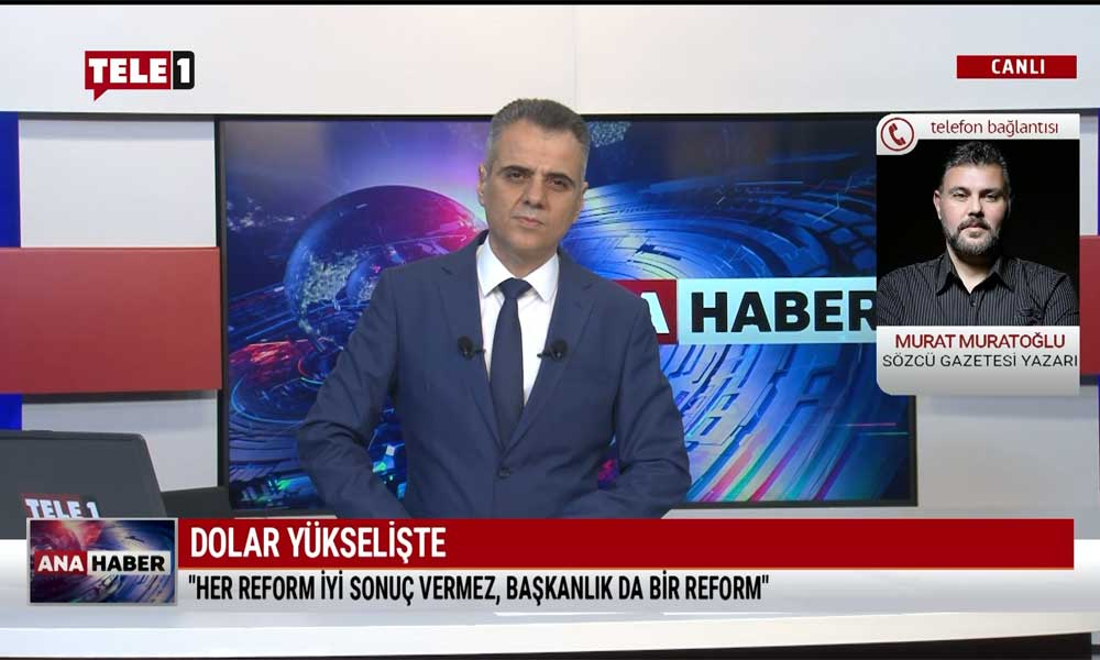 Dolar neden 8 lirayı geçti? Murat Muratoğlu açıkladı – TELE1 ANA HABER