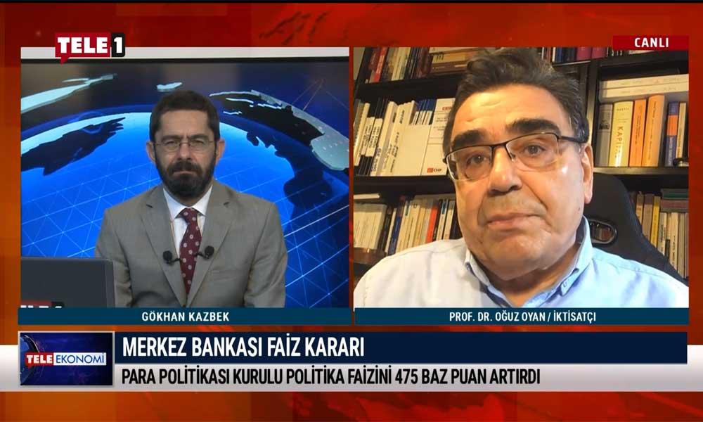 İktisatçı Prof. Dr. Oğuz Oyan: Merkez Bankası'nın faiz kararının etkisi olmadı- TELE EKONOMİ