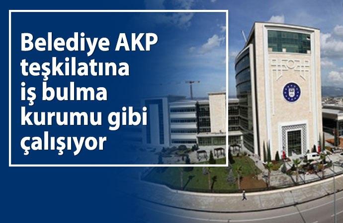 AKP'li Bursa Belediyesi'nde organize işler