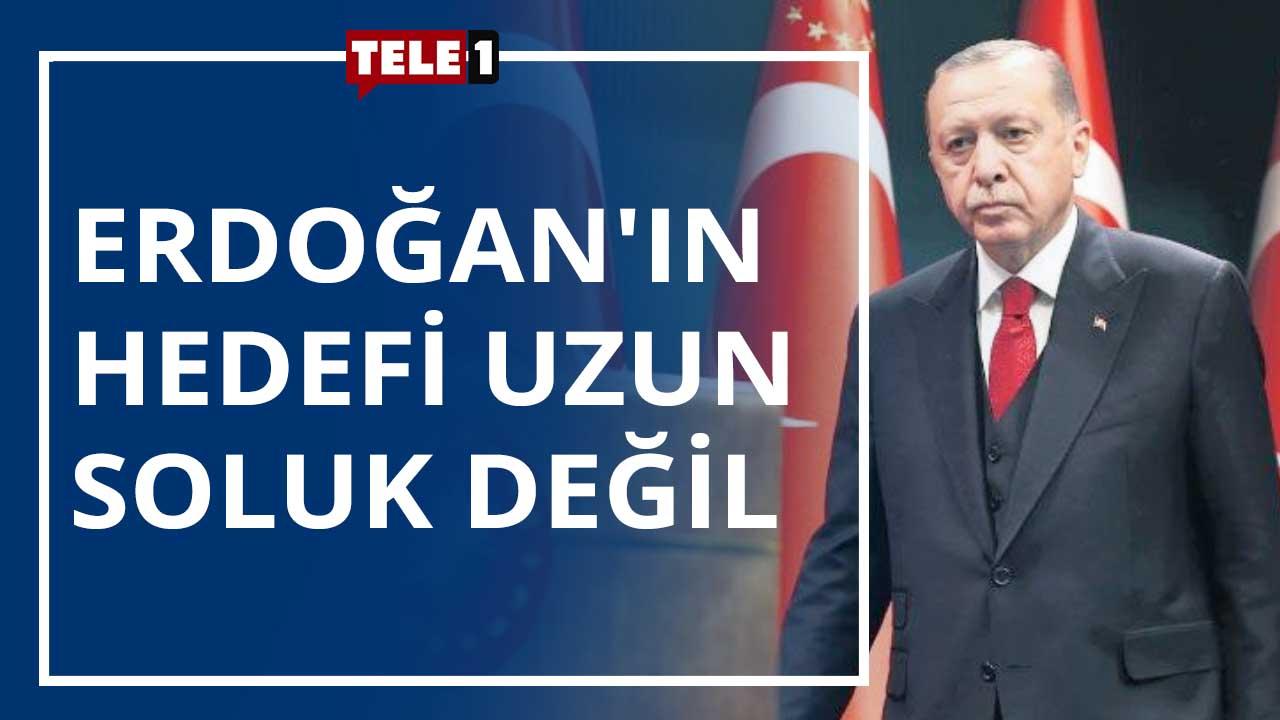 """""""Erdoğan'ın hedefi uzun soluk değil"""""""