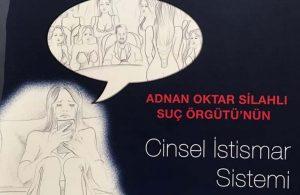 İstanbul 30. Ağır Ceza Mahkemesi'nden 108 sayfalık Adnan Oktar 'çizgi roman'ı