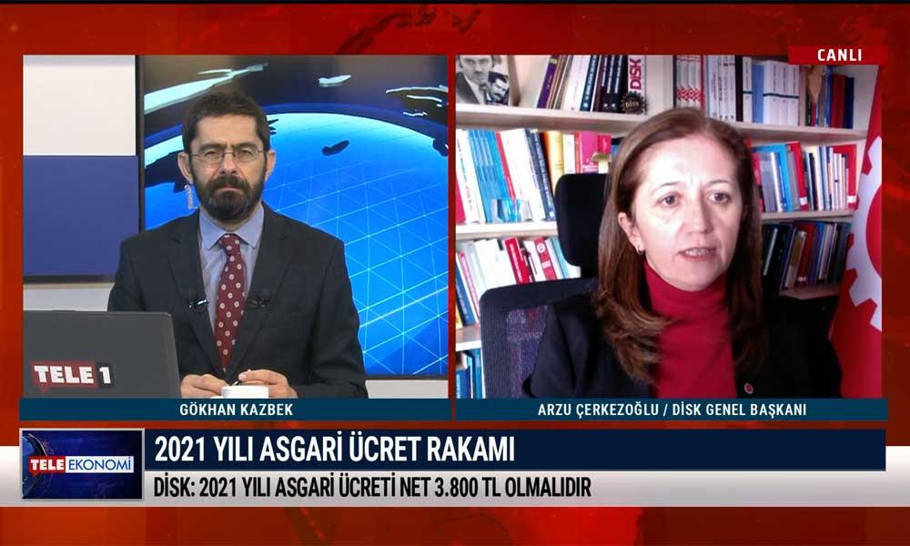 DİSK Genel Başkanı Arzu Çerkezoğlu: İnsan onuruna yakışır asgari ücret istiyoruz!