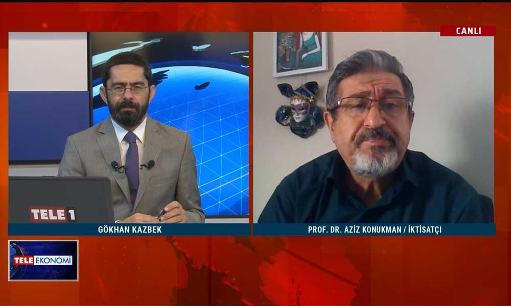 İktisatçı Prof. Dr. Aziz Konukman: Meclis'in muhatabı olmayanlar Meclis'te konuşamazlar! – TELE EKONOMİ