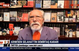 Emre Kongar: Türkiye'deki hukuk sistemi açısından AİHM'in kararı tarihidir