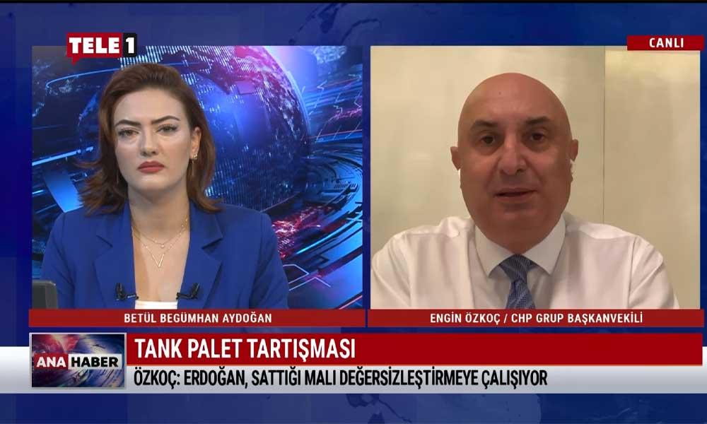 Engin Özkoç: Erdoğan, 'satmadık ve kiralamadık' diyerek, Tank-Palet'in peşkeş çekildiğini kabul ediyor