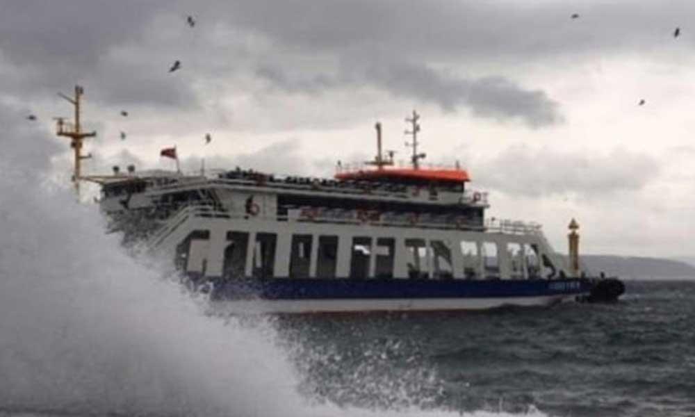 Fırtına uyarısı yapıldı: Feribot seferleri iptal edildi