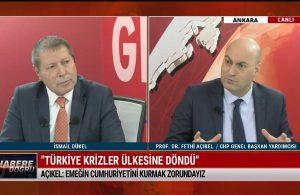 CHP Genel Başkan Yardımcısı Fethi Açıkel: Bu ülkenin bütün kaynakları bir zümreye çalışır hale geldi