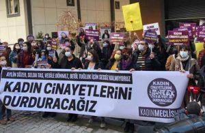 Kadınlar, Aylin Sözer'in öldürüldüğü yerde eylemdeydi: Kadın cinayetlerini durdurmak için o mevkilerde makamlarında oturanların gerekirse koltuklarını sallarız