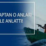 Türk gemisine korsan saldırısı: 1 kişi hayatını kaybetti, 15 kişi kaçırıldı!