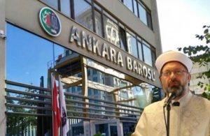 Ankara Barosu'na 'Diyanet' soruşturması izni