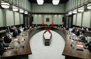 Kabine toplantısı başladı… Kısıtlamalarda değişikliğe gidilecek mi?