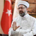 Diyanet İşleri Başkanı Erbaş'tan Yunanistan Başpiskoposuna yanıt