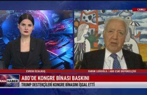 Emekli Büyükelçi Faruk Loğoğlu: Olaylar, ABD demokrasisine vurulmuş çok ağır darbedir