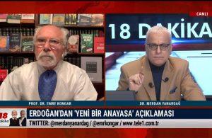 Erdoğan'ın 'yeni anayasa' açıklaması neyin itirafı?- 18 DAKİKA