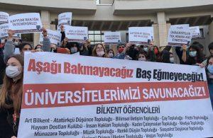 Bilkent'ten Boğaziçi'ne destek: 'Üniversitelerimizi Savunacağız'