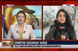 TELE1 İzmir Muhabiri Eda Eren, İzmir'deki son gelişmeleri aktardı – GÜN ORTASI