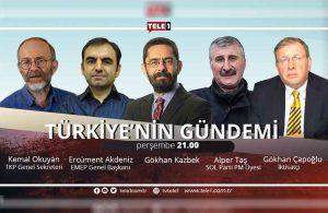 Türkiye'nin Gündemi, bu akşam saat 21.00'de TELE1'de!