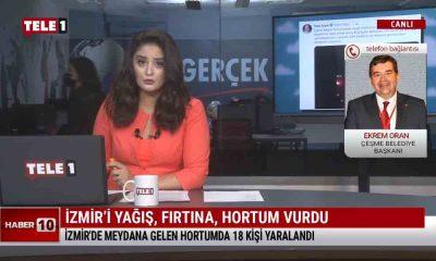 İzmir'de yaşanan felaketi Çeşme Belediye Başkanı Oran, TELE1'de anlattı – HABER 10