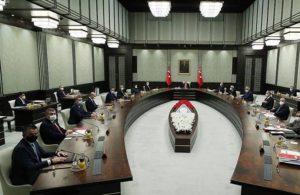 Kabine toplantısı başladı: Kısıtlamalar masada