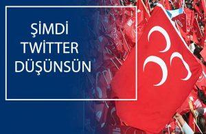 MHP'den BM ve demokratik ülke yönetimlerini Twitter'a karşı ortak hareket etmeye çağrısı