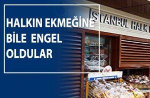 AKP'li belediye, İBB'nin Halk Ekmek büfesini kaldırdı