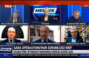 Emekli Tuğgeneral Haldun Solmaztürk: Bu garantiyi almadan böyle bir operasyona girişmek çok büyük bir risk