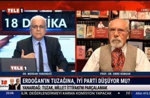 Merdan Yanardağ: İyi Parti, MHP-AKP iktidarının kurduğu tuzağa düşüyor