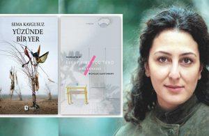"""Uluslararası ilk """"İlk Çeviri Ödülü"""", Sema Kaygusuz'un 'Yüzünde Bir Yer' romanına verildi"""