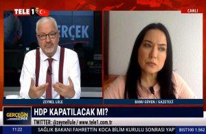 Gazeteci Banu Güven: HDP'nin kapatılması Bahçeli'ye bir hediyedir